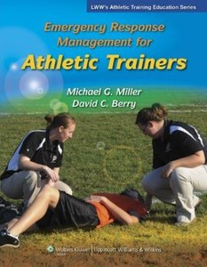 Emergency Response Management for Athletic Trainers  [Repost]