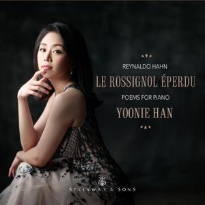 Yoonie Han - Hahn: Le rossignol éperdu (2019) [Official Digital Download 24/192]