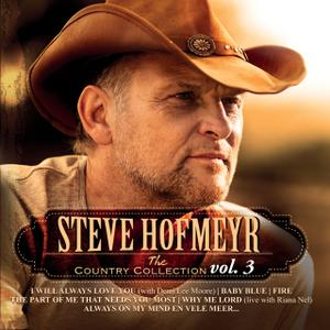 Steve Hofmeyr - The Country Collection Vol. 3 (2019)