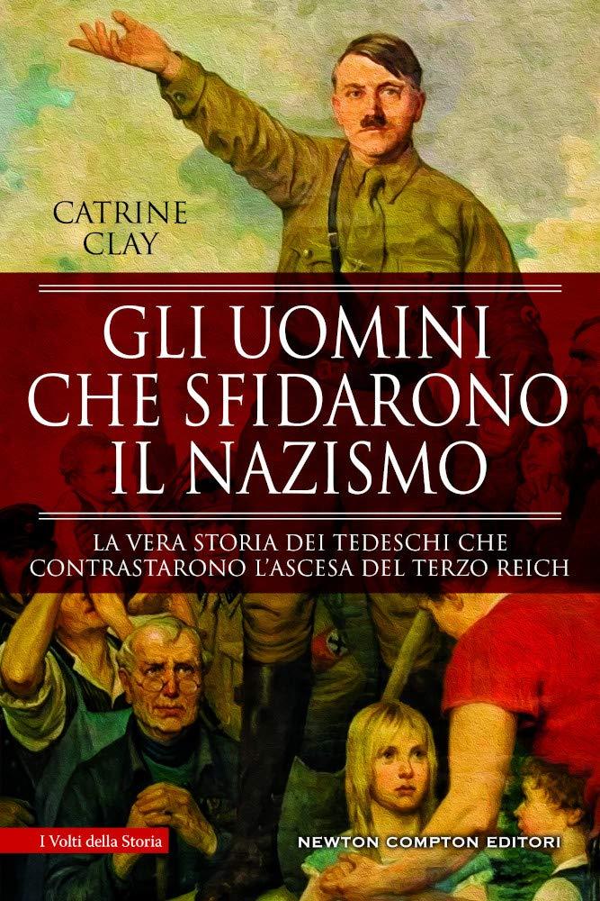 Catrine Clay - Gli uomini che sfidarono il nazismo (2020)