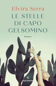 Elvira Serra - Le stelle di Capo Gelsomino