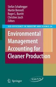 Environmental Management Accounting for Cleaner Production