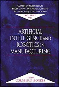 Computer-Aided Design, Engineering, and Manufacturing: Systems Techniques and Applications,  Volume VII (Repost)