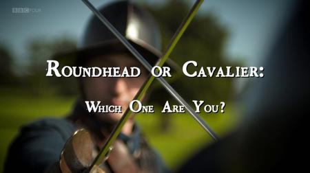 BBC - Roundhead or Cavalier: Which One Are You? (2012)