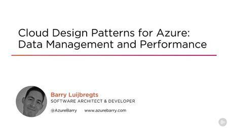 Cloud Design Patterns for Azure: Data Management and Performance