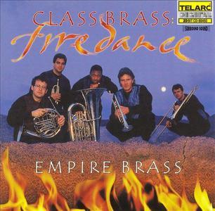Empire Brass - Class Brass: Firedance (1999)