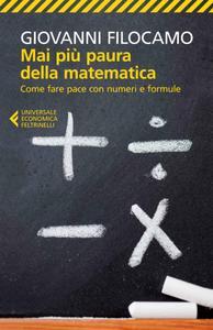 Giovanni Filocamo - Mai più paura della matematica