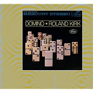 Roland Kirk - Domino (Expanded Edition) (1962/2019)