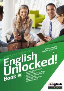Learn Hot English - English Unlocked! Book III - Intermediate (B1) Student's Course Book