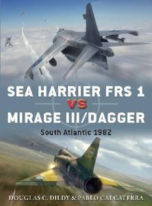 Sea Harrier FRS 1 vs Mirage III/Dagger: South Atlantic 1982 (Osprey Duel 81)