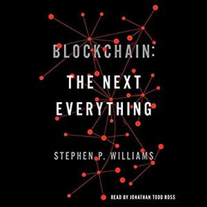Blockchain: The Next Everything [Audiobook]