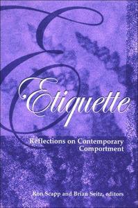 Etiquette: Reflections on Contemporary Comportment