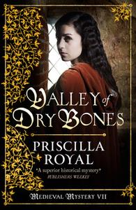 «Valley of Dry Bones» by Priscilla Royal
