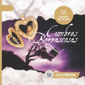 «Cumbres borrascosas» by Emily Brontë