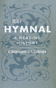 The Hymnal : A Reading History