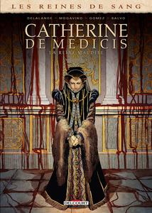 Les Reines de Sang - Catherine de Médicis - La Reine Maudite - Tome 3