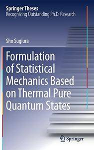 Formulation of Statistical Mechanics Based on Thermal Pure Quantum States