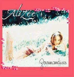 Alizée : Gourmandise
