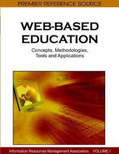Web-based Education: Concepts, Methodologies, Tools and Applications (repost)