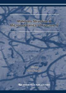 Materials Structure & Micromechanics of Fracture 5
