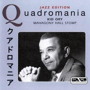 Kid Ory - Mahagony Hall Stomp (Quadromania) [Recorded 1922-1954] [4CD Box Set] (2005)