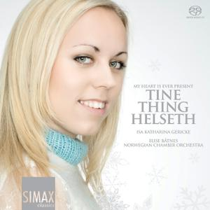 Tine Thing Helseth - My Heart Is Ever Present (2009)