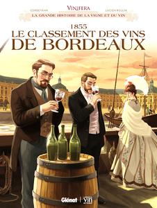 Vinifera - Tome 3 - 1855, Le classement des vins de Bordeaux (2018)
