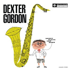 Dexter Gordon - Daddy Plays The Horn (1955/1976/2013) [Official Digital Download 24-bit/96kHz]