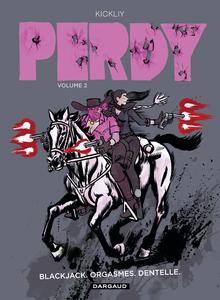 Perdy - Tome 2 - Blackjack, Orgasmes, Dentelle
