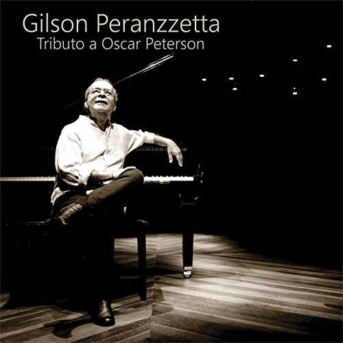 Gilson Peranzzetta - Tributo a Oscar Peterson (2018)