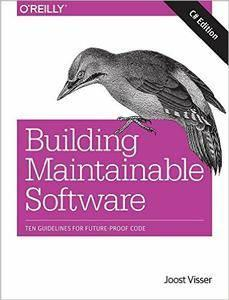 Building Maintainable Software, C# Edition: Ten Guidelines for Future-Proof Code  (repost)