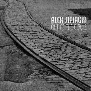 Alex Sipiagin - Out of the Circle (2008)