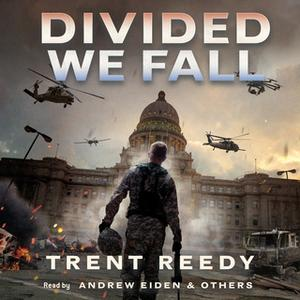 «Divided We Fall» by Trent Reedy