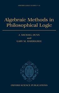 Algebraic Methods in Philosophical Logic