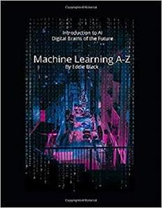 Machine Learning A-Z: Machine Learning - Deep learning with Neural Network