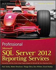 Professional Microsoft SQL Server 2012 Reporting Services (Repost)