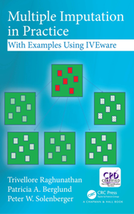 Multiple Imputation in Practice : With Examples Using IVEware