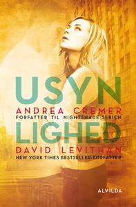«Usynlighed» by Andrea Cremer,David Levithan