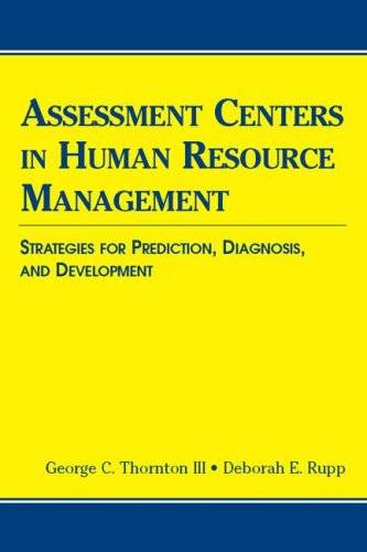 Assessment Centers in Human Resource Management: Strategies for Prediction, Diagnosis, and Development (Applied Psychology)