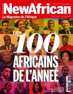 New African, le magazine de l'Afrique - Février - Mars - Avril 2018