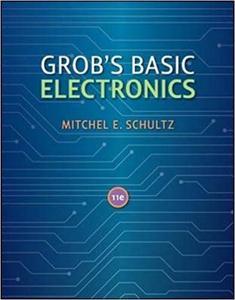 Grob's Basic Electronics (11 Edition)
