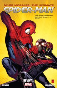 Miles Morales - Ultimate Spider-Man v01 - Revival (2014