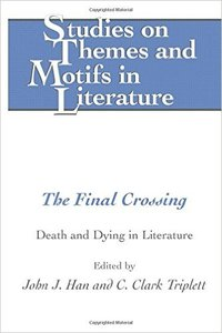 The Final Crossing: Death and Dying in Literature