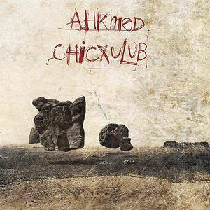 Ahkmed - Chicxulub (2007) {R.A.I.G.} **[RE-UP]**
