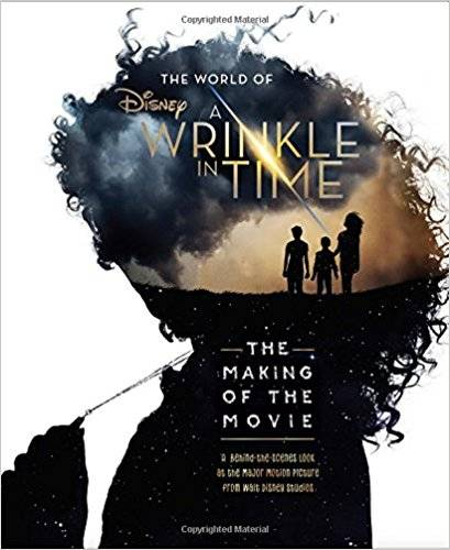 The World of A Wrinkle in Time: The Making of the Movie