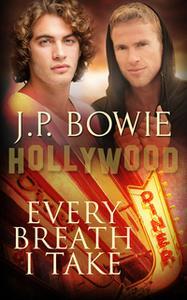 «Every Breath I Take» by J.P. Bowie