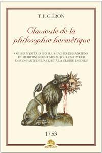 """T.F. Géron, """"Clavicule de la philosophie hermétique"""""""