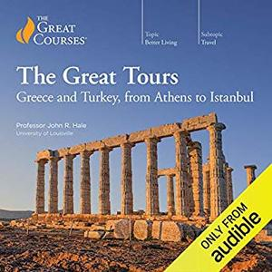 Great Tours: Greece and Turkey, from Athens to Istanbul [Audiobook]