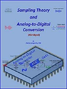Sampling Theory and Analog-to-Digital Conversion [Repost]