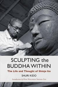 Sculpting the Buddha Within